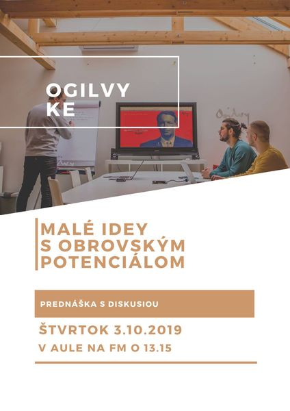 Ogilvy Košice: Malé idey s obrovským potenciálom (Pozvávnka na prenášku)
